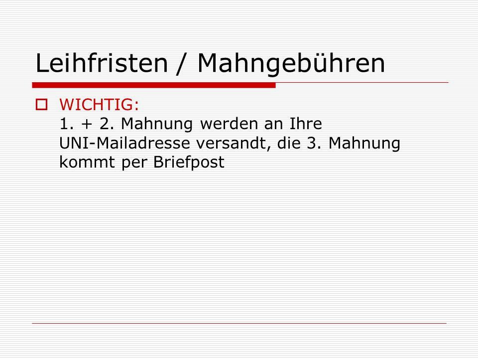 Leihfristen / Mahngebühren