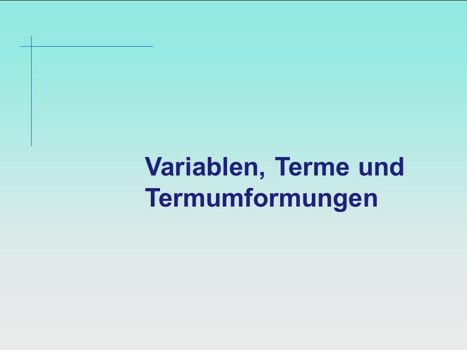 Variablen, Terme und Termumformungen