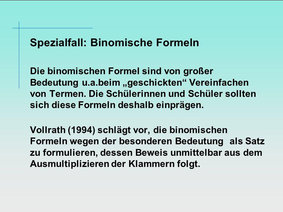 Spezialfall: Binomische Formeln