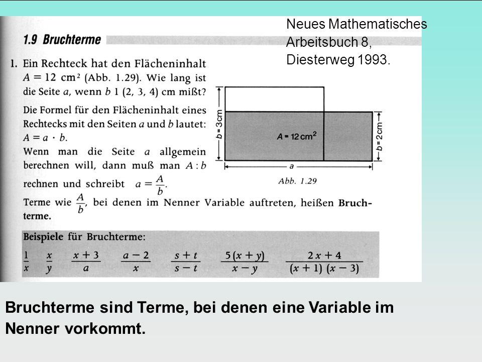 Bruchterme sind Terme, bei denen eine Variable im Nenner vorkommt.