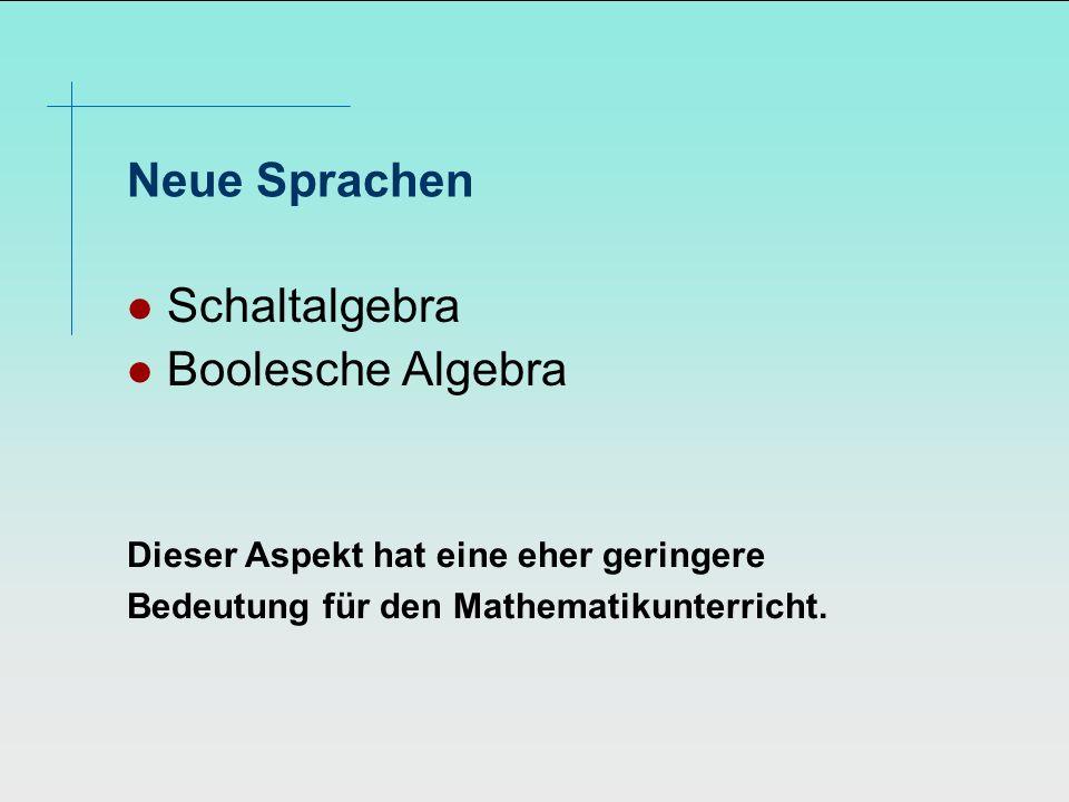 Neue Sprachen Schaltalgebra Boolesche Algebra