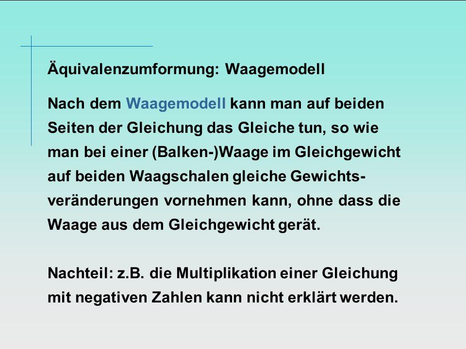 Äquivalenzumformung: Waagemodell