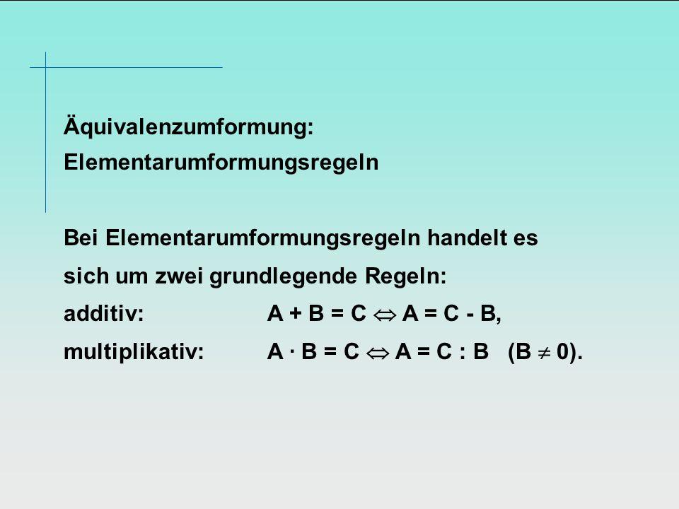 Äquivalenzumformung: Elementarumformungsregeln