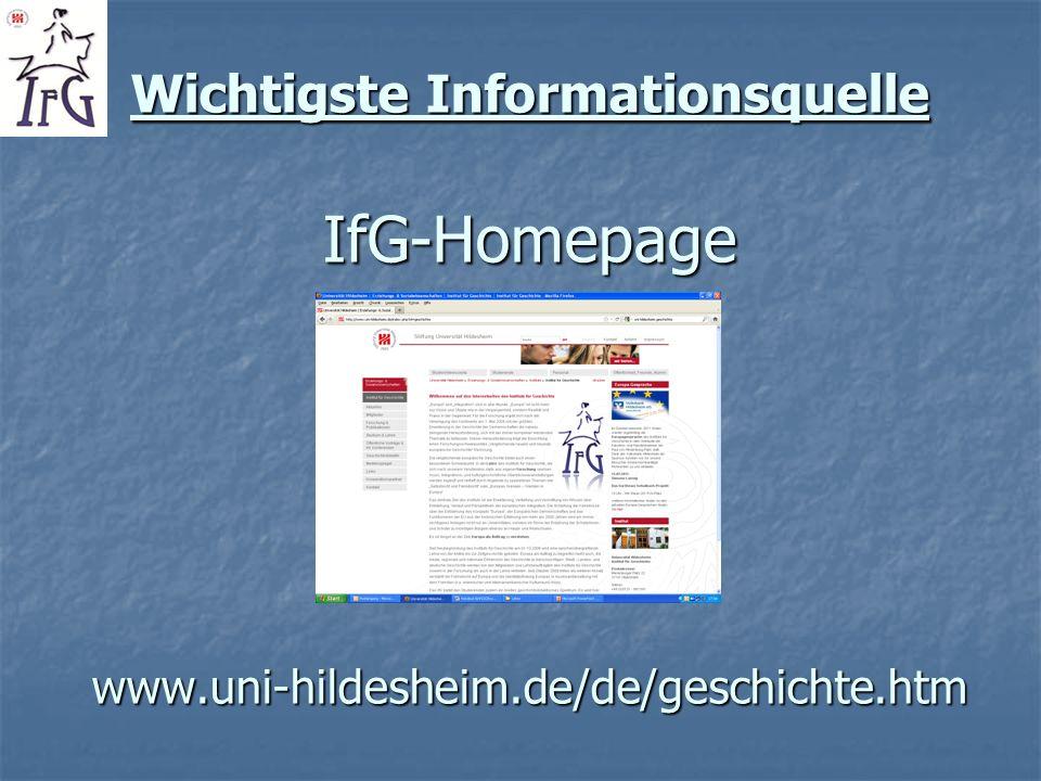 Wichtigste Informationsquelle IfG-Homepage www. uni-hildesheim