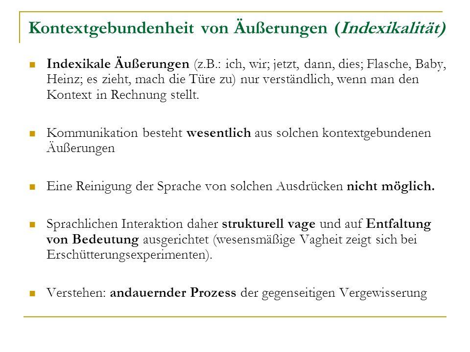 Kontextgebundenheit von Äußerungen (Indexikalität)