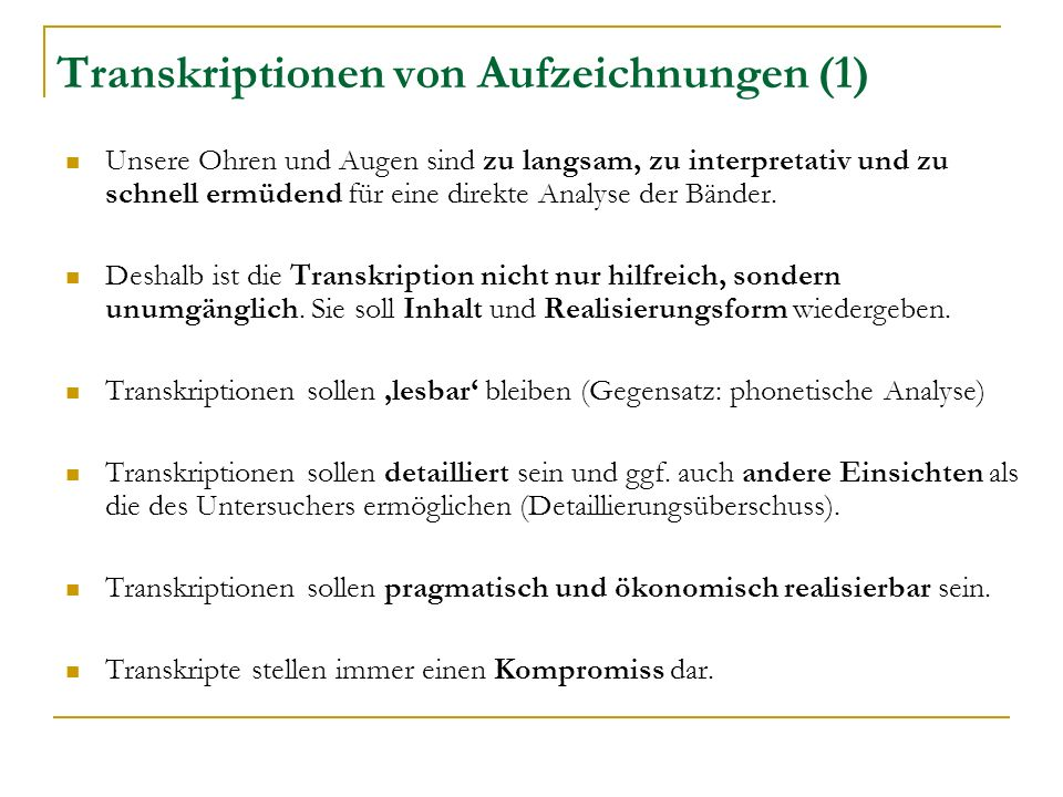 Transkriptionen von Aufzeichnungen (1)