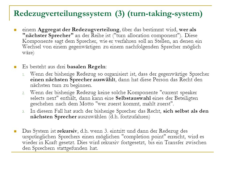 Redezugverteilungssystem (3) (turn-taking-system)