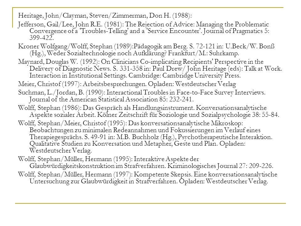 Heritage, John/Clayman, Steven/Zimmerman, Don H. (1988):
