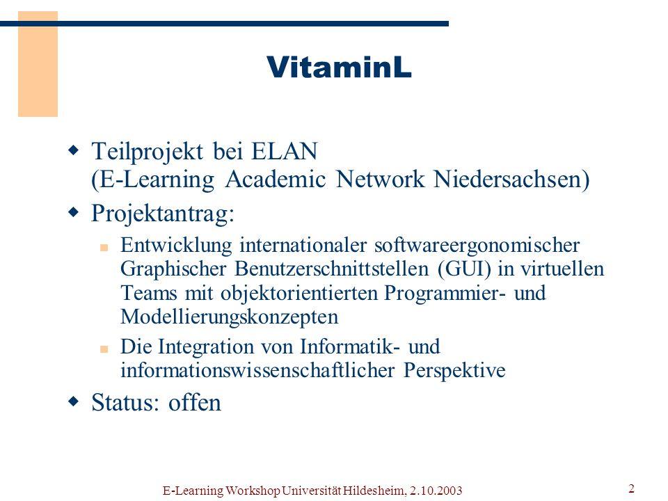 VitaminL Teilprojekt bei ELAN (E-Learning Academic Network Niedersachsen) Projektantrag: