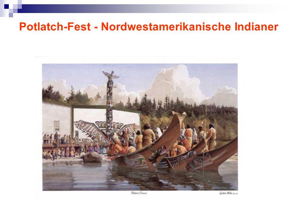 Potlatch-Fest - Nordwestamerikanische Indianer