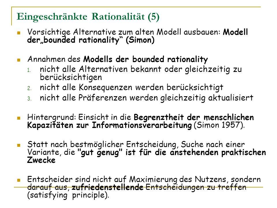 Eingeschränkte Rationalität (5)