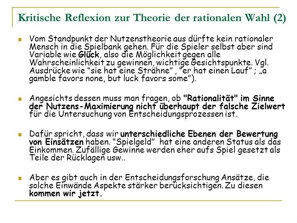 Kritische Reflexion zur Theorie der rationalen Wahl (2)