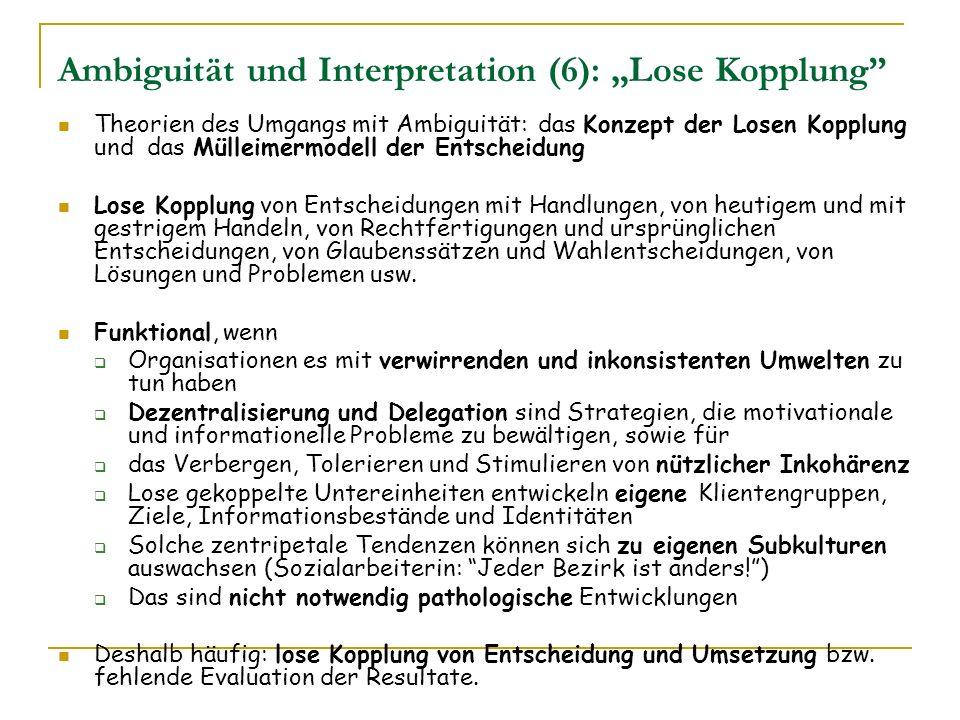 """Ambiguität und Interpretation (6): """"Lose Kopplung"""