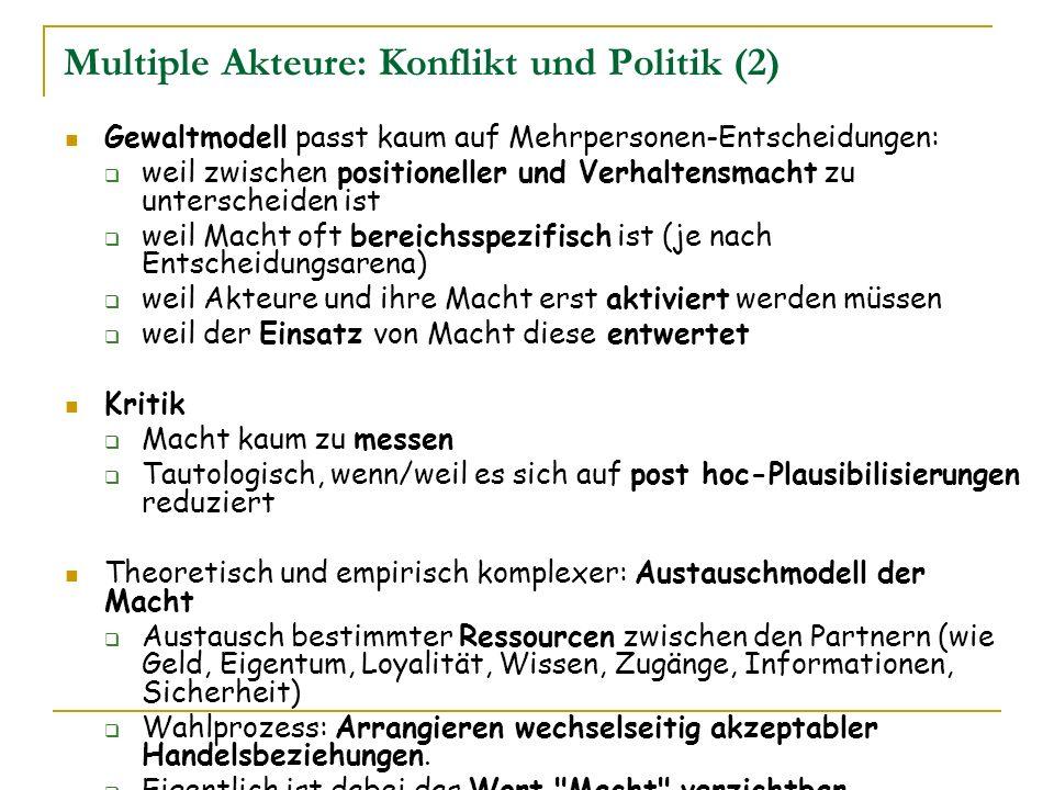 Multiple Akteure: Konflikt und Politik (2)