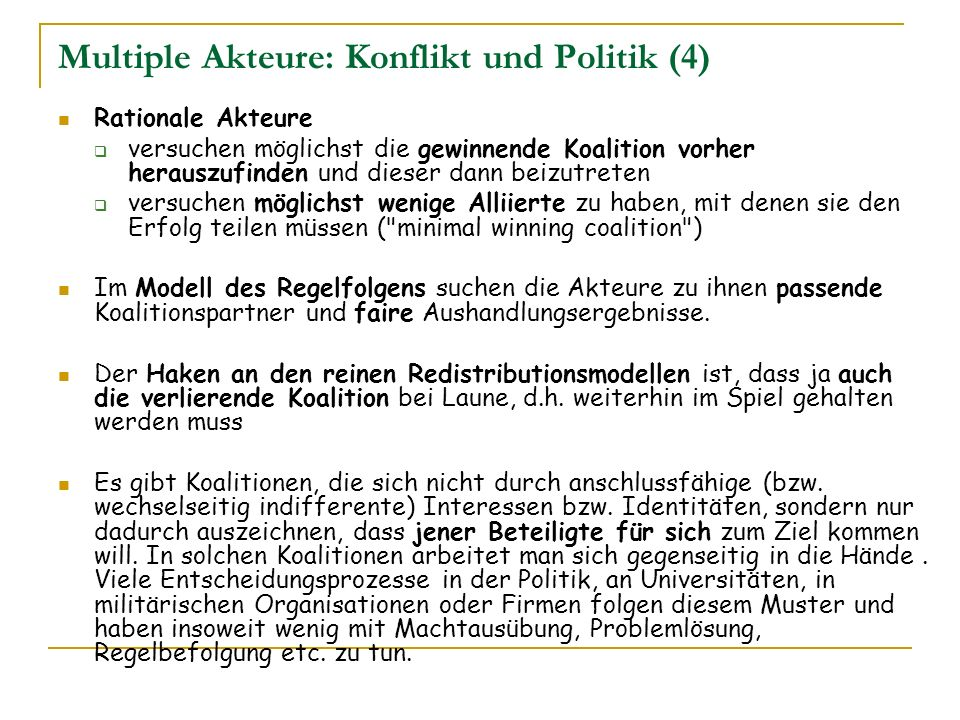 Multiple Akteure: Konflikt und Politik (4)