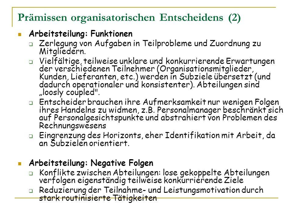 Prämissen organisatorischen Entscheidens (2)