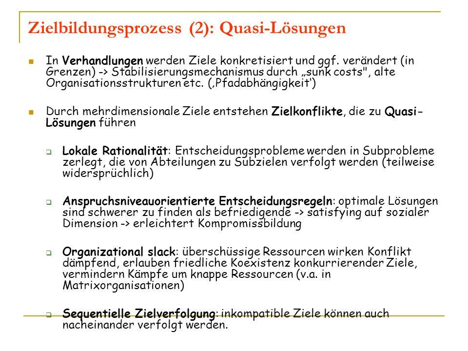 Zielbildungsprozess (2): Quasi-Lösungen