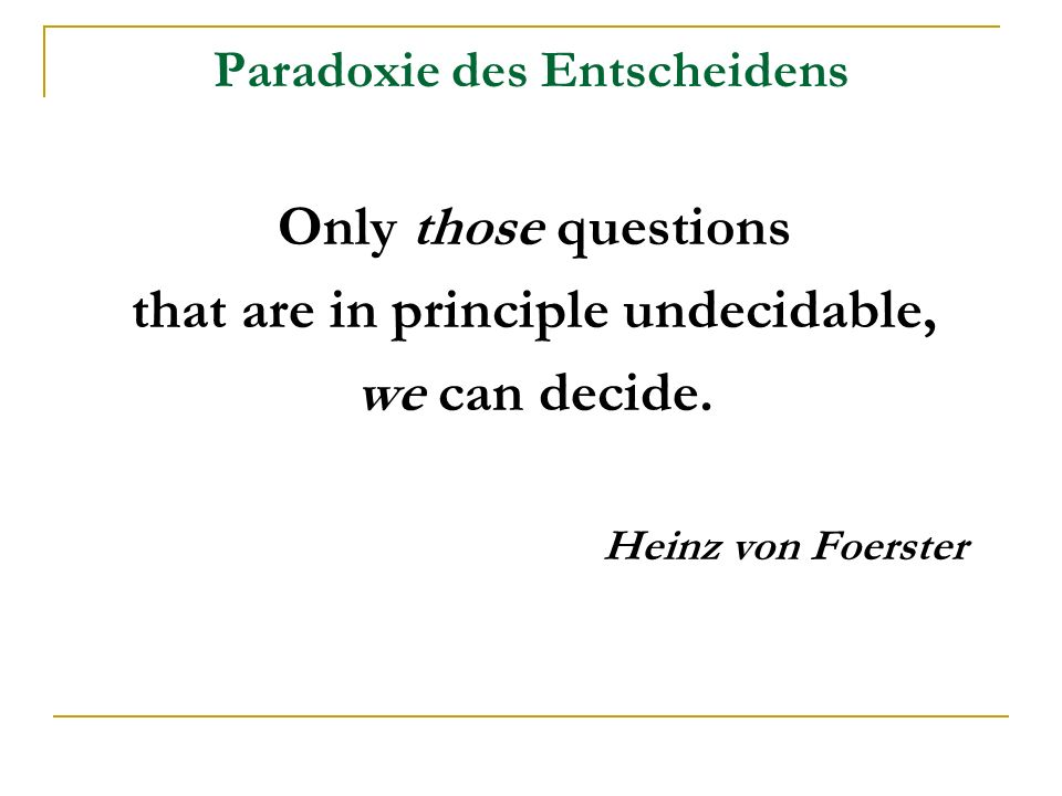 Paradoxie des Entscheidens