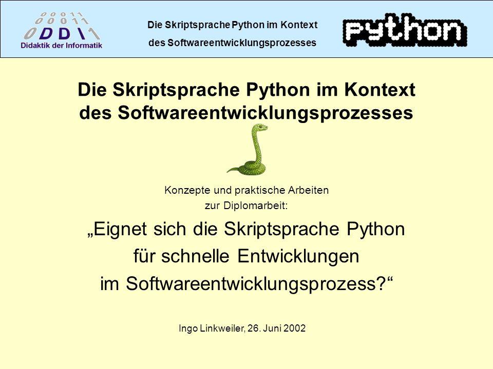 Die Skriptsprache Python im Kontext des Softwareentwicklungsprozesses