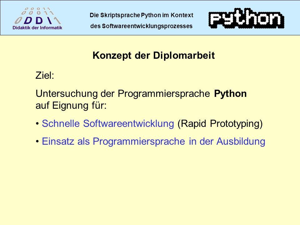 Die Skriptsprache Python im Kontext Konzept der Diplomarbeit
