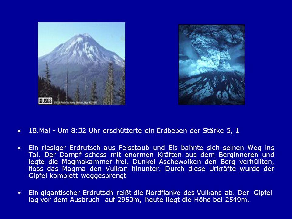 18.Mai - Um 8:32 Uhr erschütterte ein Erdbeben der Stärke 5, 1