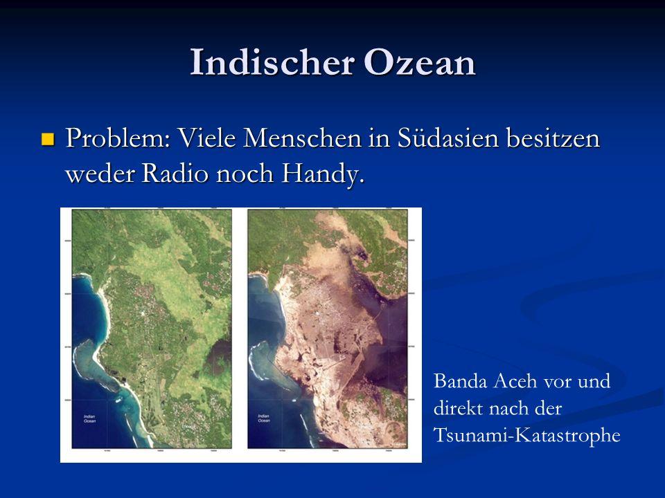 Indischer Ozean Problem: Viele Menschen in Südasien besitzen weder Radio noch Handy.