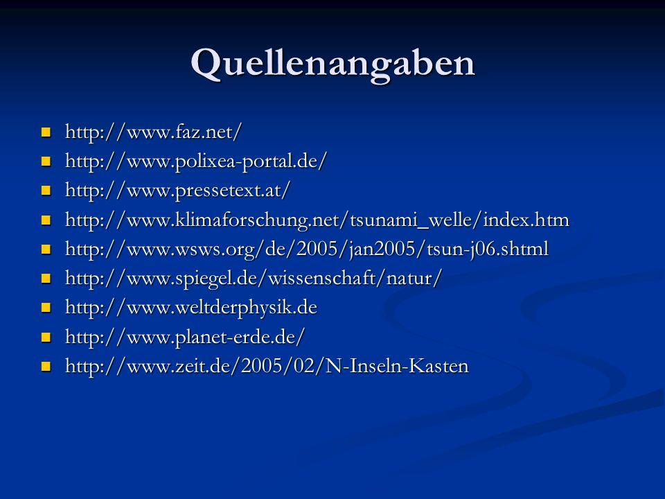 Quellenangaben http://www.faz.net/ http://www.polixea-portal.de/