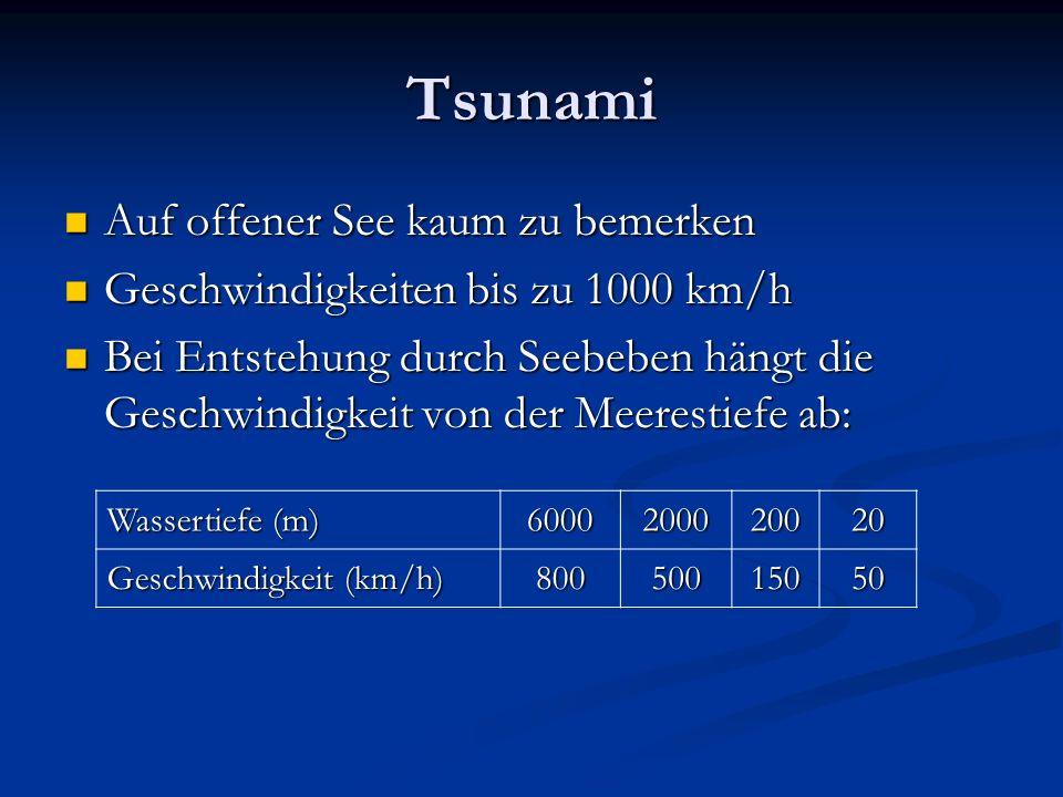 Tsunami Auf offener See kaum zu bemerken