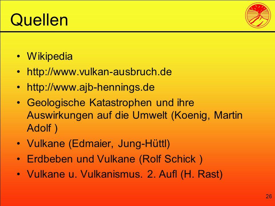 Quellen Wikipedia http://www.vulkan-ausbruch.de