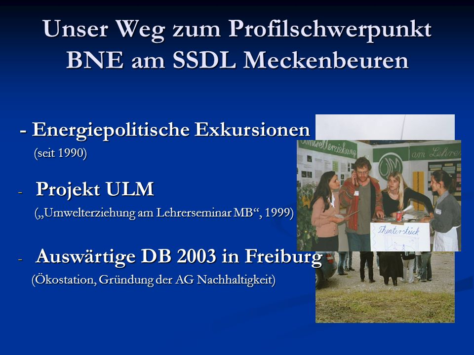 Unser Weg zum Profilschwerpunkt BNE am SSDL Meckenbeuren