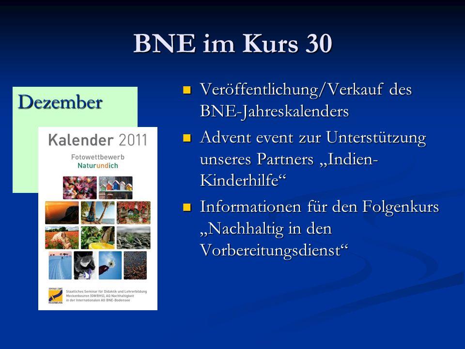 """BNE im Kurs 30 Veröffentlichung/Verkauf des BNE-Jahreskalenders. Advent event zur Unterstützung unseres Partners """"Indien-Kinderhilfe"""