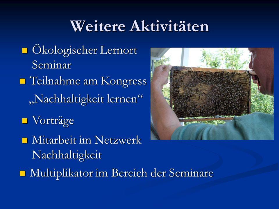 Weitere Aktivitäten Ökologischer Lernort Seminar Teilnahme am Kongress