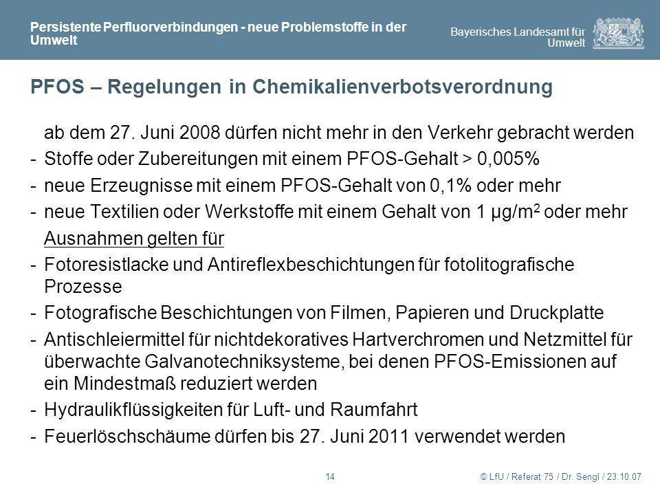 PFOS – Regelungen in Chemikalienverbotsverordnung