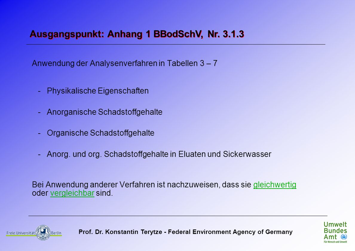 Ausgangspunkt: Anhang 1 BBodSchV, Nr. 3.1.3