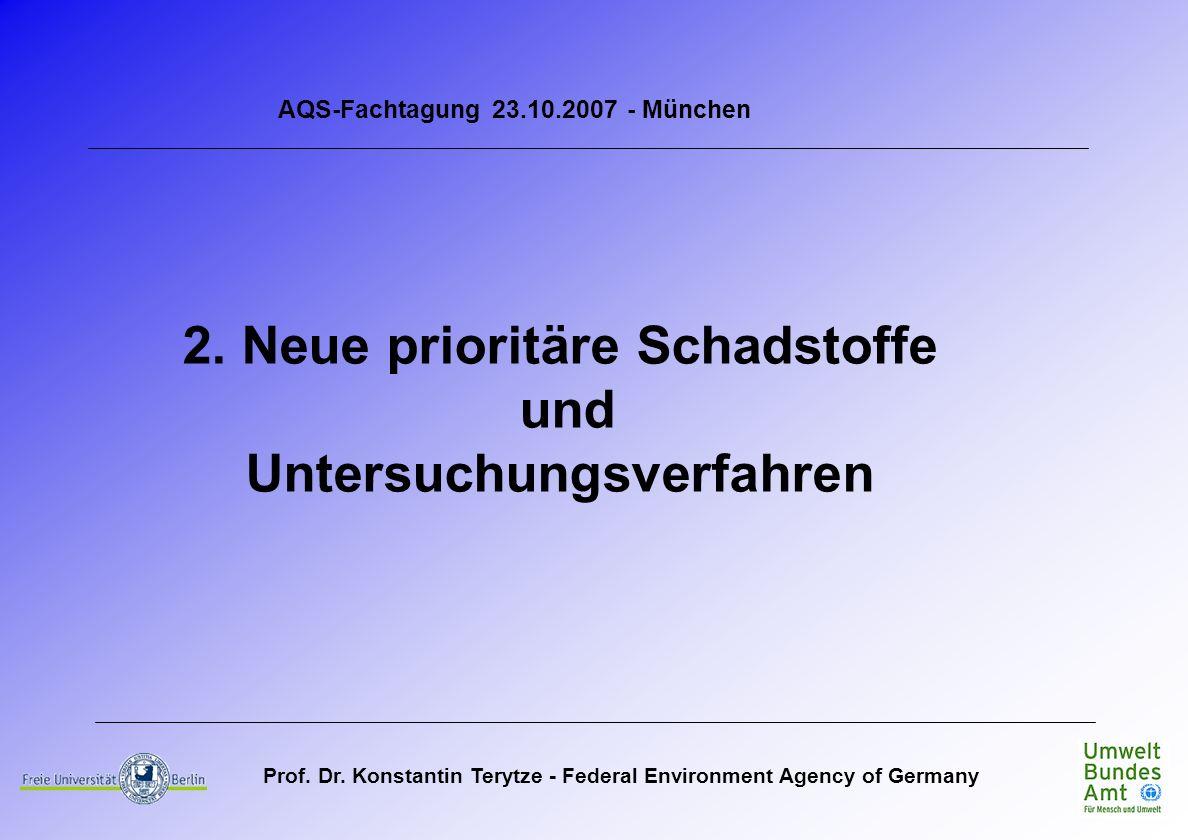 2. Neue prioritäre Schadstoffe und Untersuchungsverfahren