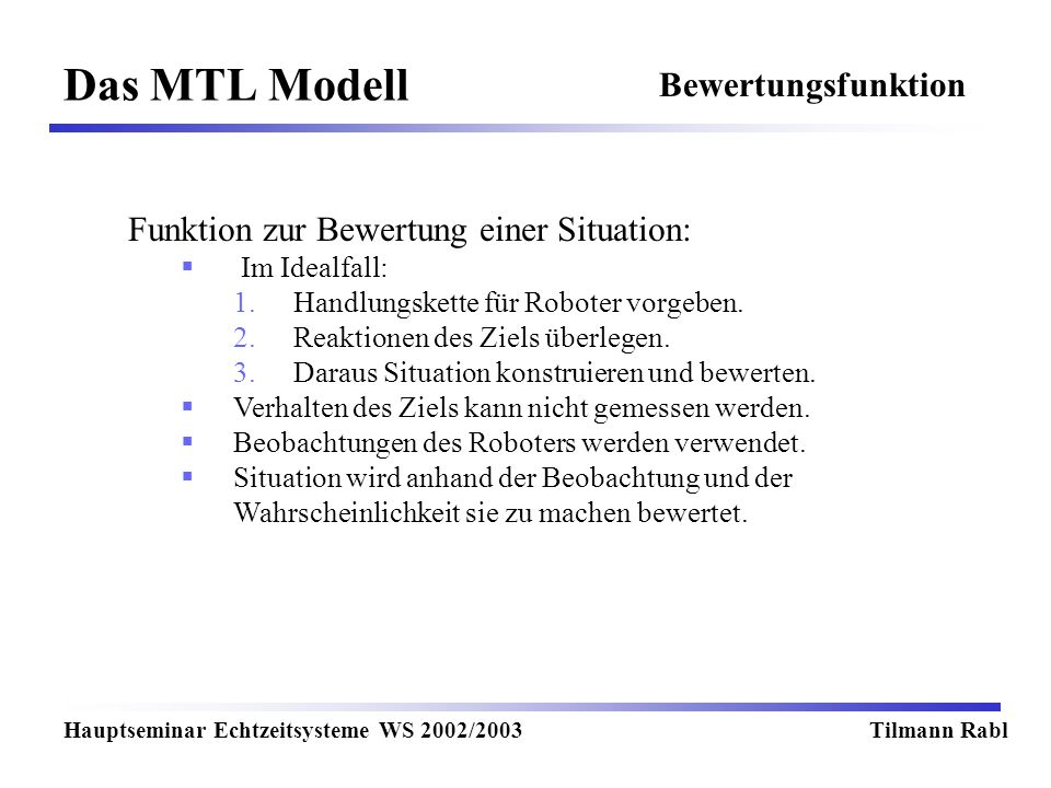 Das MTL Modell Bewertungsfunktion