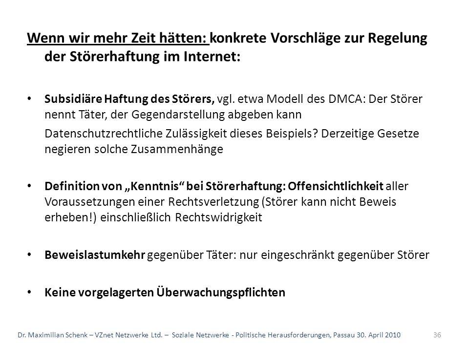 Wenn wir mehr Zeit hätten: konkrete Vorschläge zur Regelung der Störerhaftung im Internet: