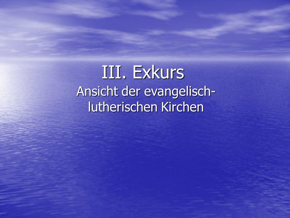 Ansicht der evangelisch-lutherischen Kirchen
