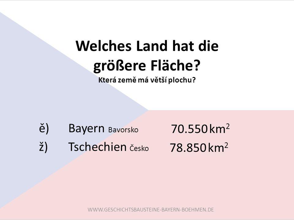 Welches Land hat die größere Fläche Která země má větší plochu
