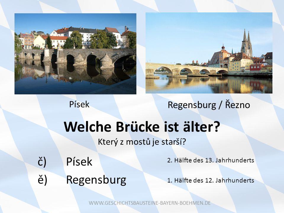 Welche Brücke ist älter Který z mostů je starší