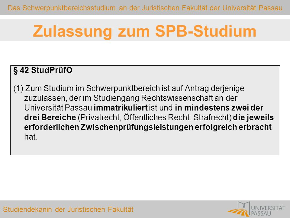 Zulassung zum SPB-Studium