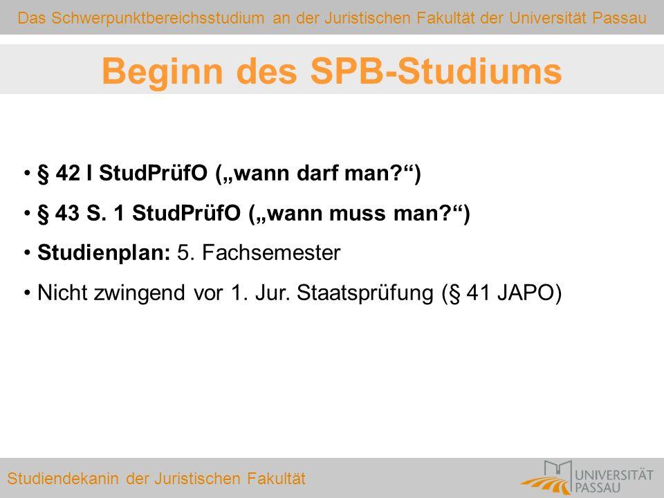 Beginn des SPB-Studiums
