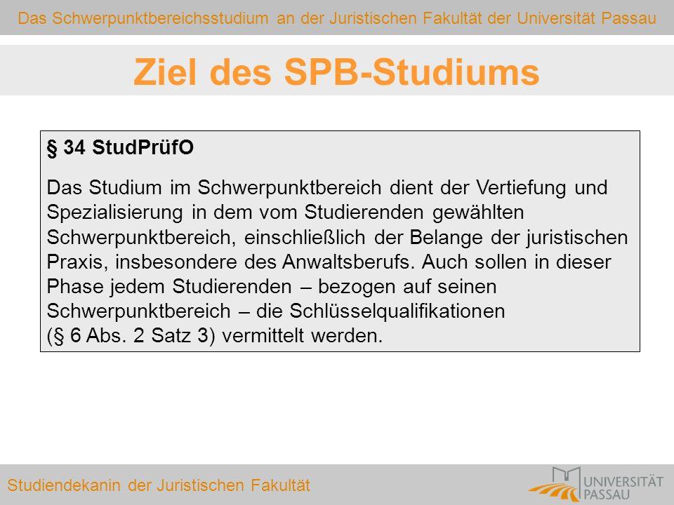 Ziel des SPB-Studiums § 34 StudPrüfO