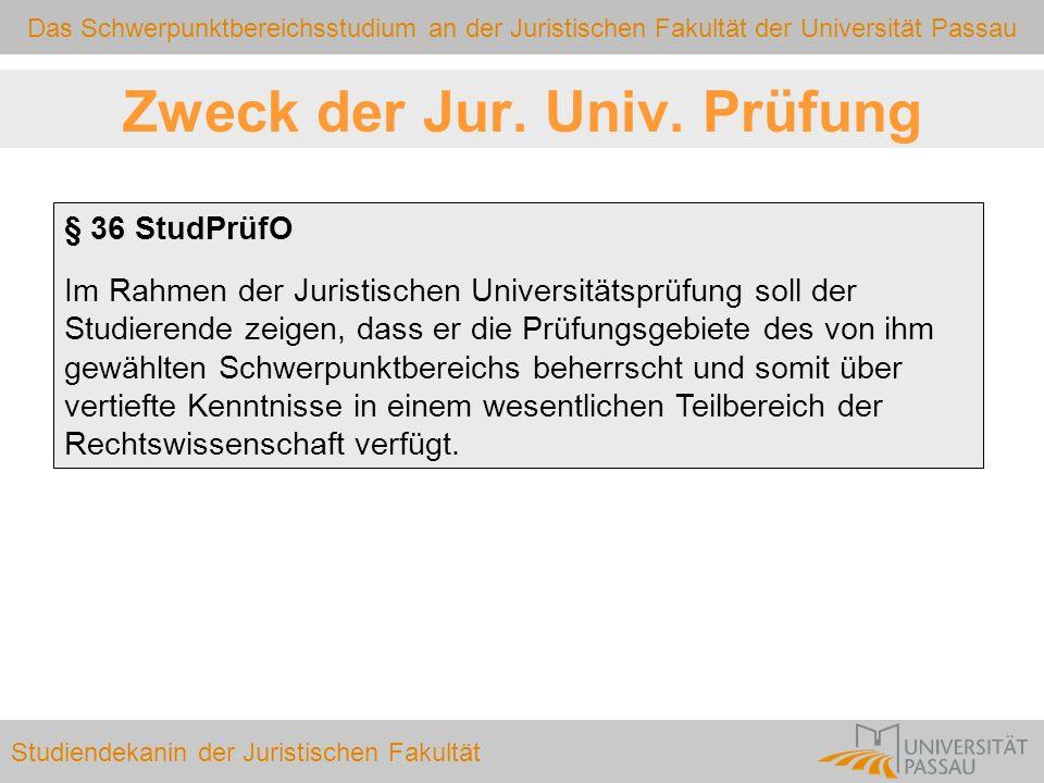 Zweck der Jur. Univ. Prüfung