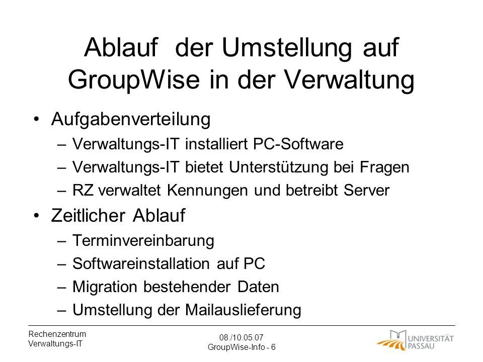 Ablauf der Umstellung auf GroupWise in der Verwaltung