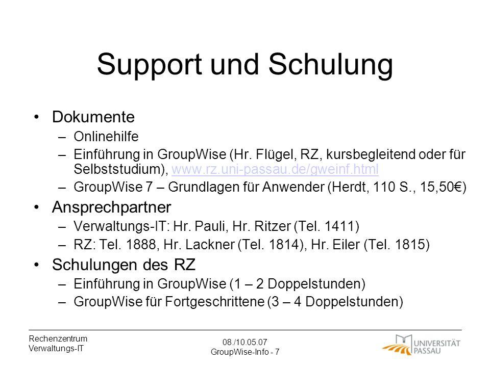 Support und Schulung Dokumente Ansprechpartner Schulungen des RZ