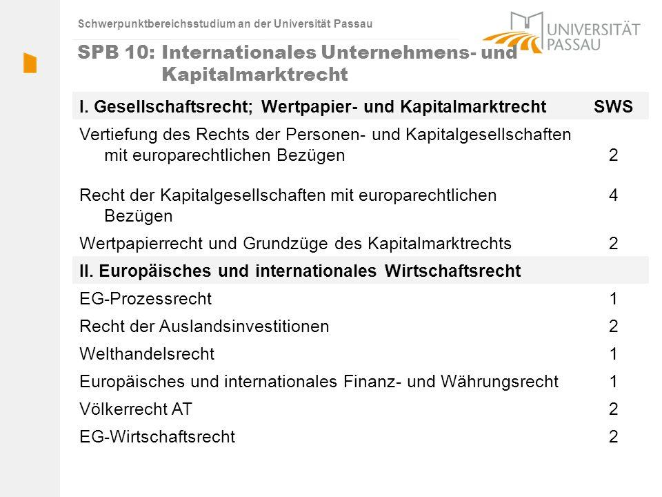 SPB 10: Internationales Unternehmens- und Kapitalmarktrecht