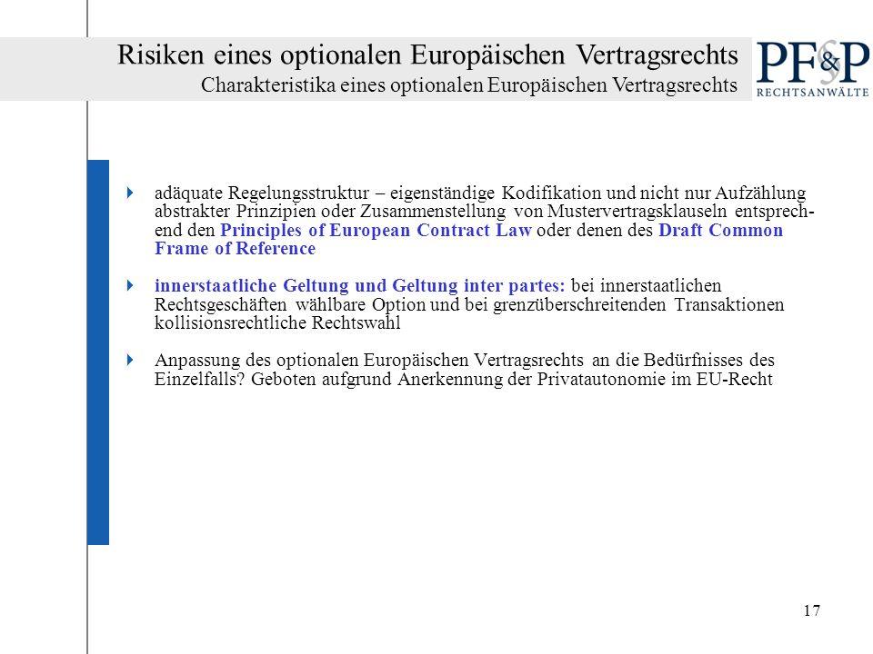 Risiken eines optionalen Europäischen Vertragsrechts