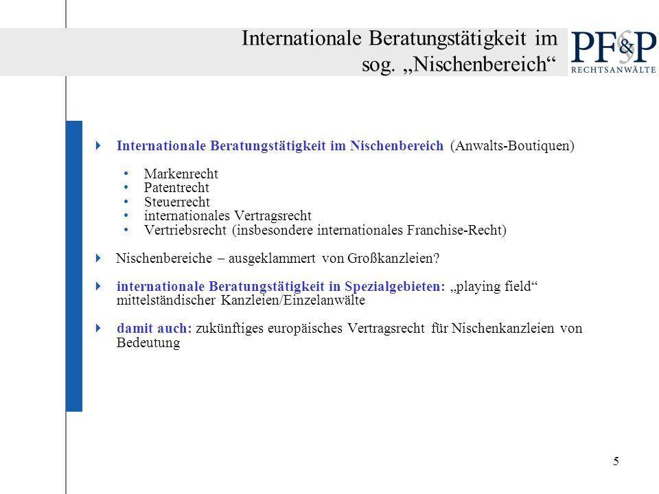 """Internationale Beratungstätigkeit im sog. """"Nischenbereich"""
