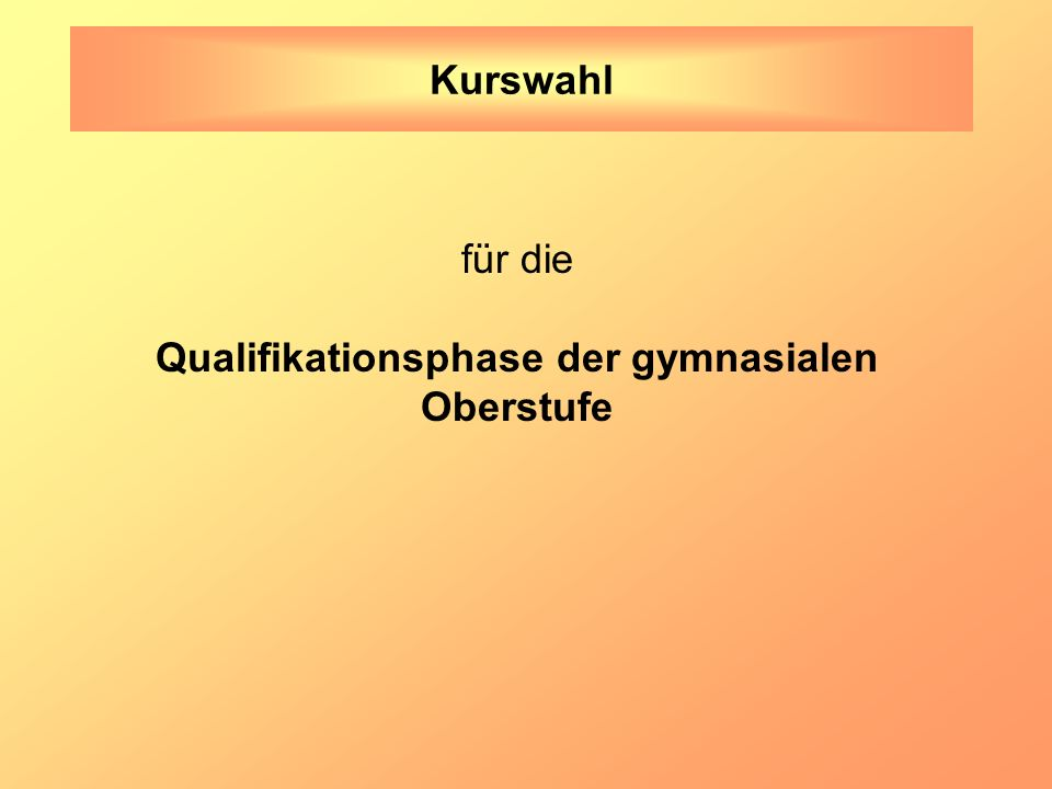 Qualifikationsphase der gymnasialen
